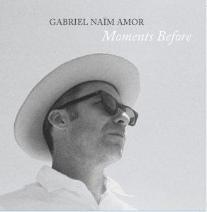 "Gabriel Naïm Amor's ""Moments Before"""