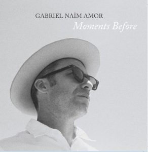 "Gabriel Naïm Amor's ""Moments Before"""